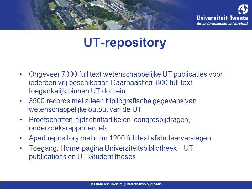 Maarten van Bentum (Universiteitsbibliotheek) UT-repository Ongeveer 7000 full text wetenschappelijke UT publicaties voor iedereen vrij beschikbaar. D