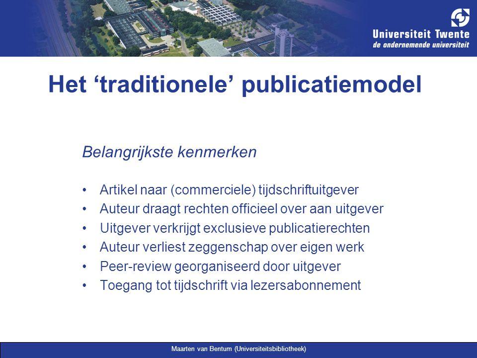 Maarten van Bentum (Universiteitsbibliotheek) Belangrijkste kenmerken Artikel naar (commerciele) tijdschriftuitgever Auteur draagt rechten officieel o