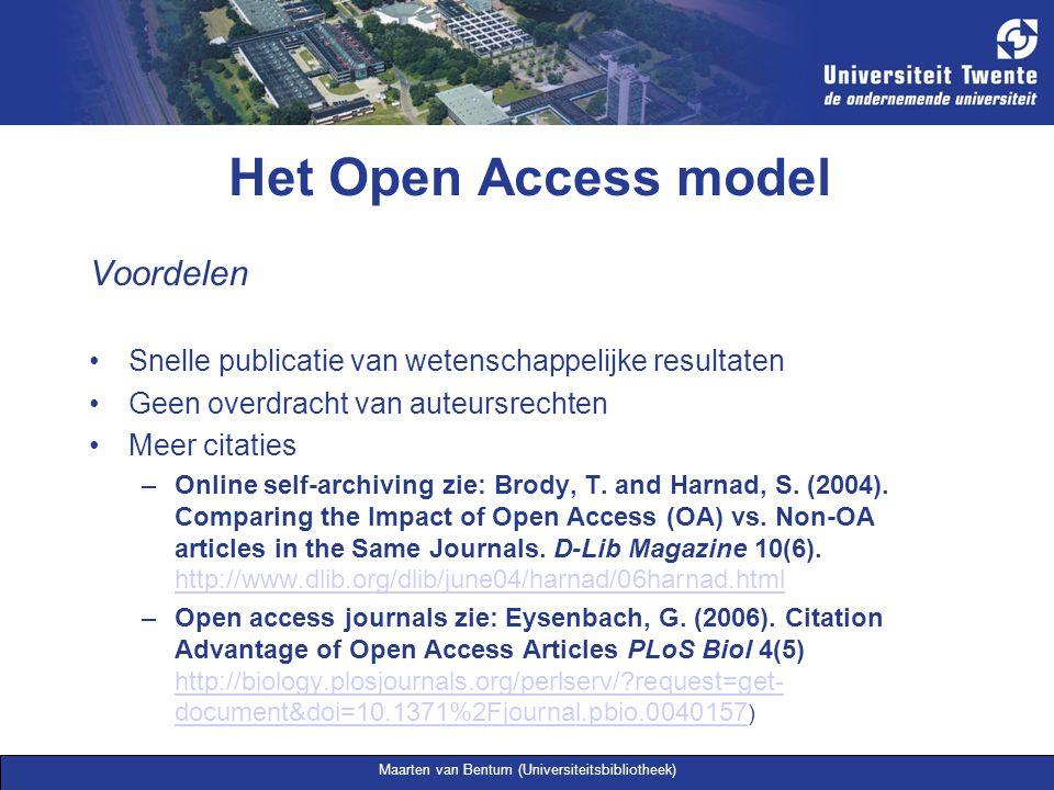 Maarten van Bentum (Universiteitsbibliotheek) Het Open Access model Nadelen: OA tijdschriften Kosten voor auteur Minder keus uit tijdschriften met status/grote impact (2004: 191 van de 8700 WoS-tijdschriften.