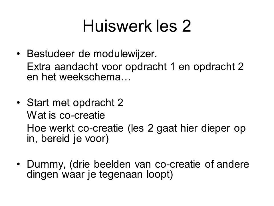 Huiswerk les 2 Bestudeer de modulewijzer.
