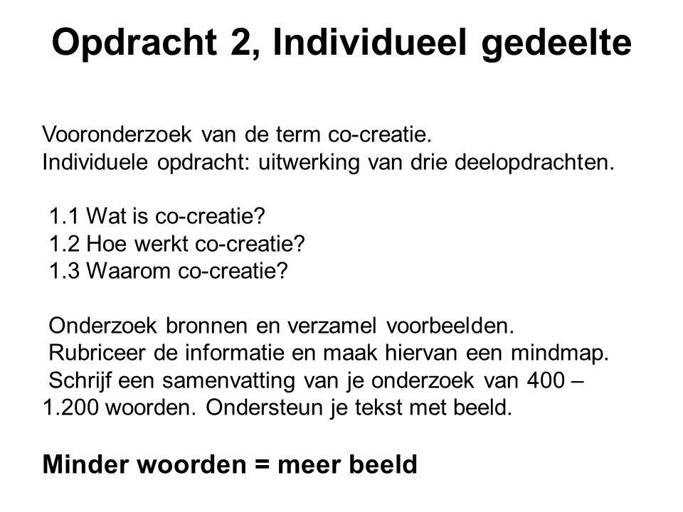 Opdracht 2, Individueel gedeelte Vooronderzoek van de term co-creatie.