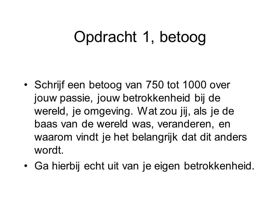 Goed betoog is het halve werk Lees http://mediaencreativiteit.pbworks.com/MEDME C08%3A-Engagement Een betoog is een overtuigende tekst –Inleiding –Middenstuk –Slot –http://mediatheek.thinkquest.nl/~lla039/schrijven/b etoog.htmlhttp://mediatheek.thinkquest.nl/~lla039/schrijven/b etoog.html