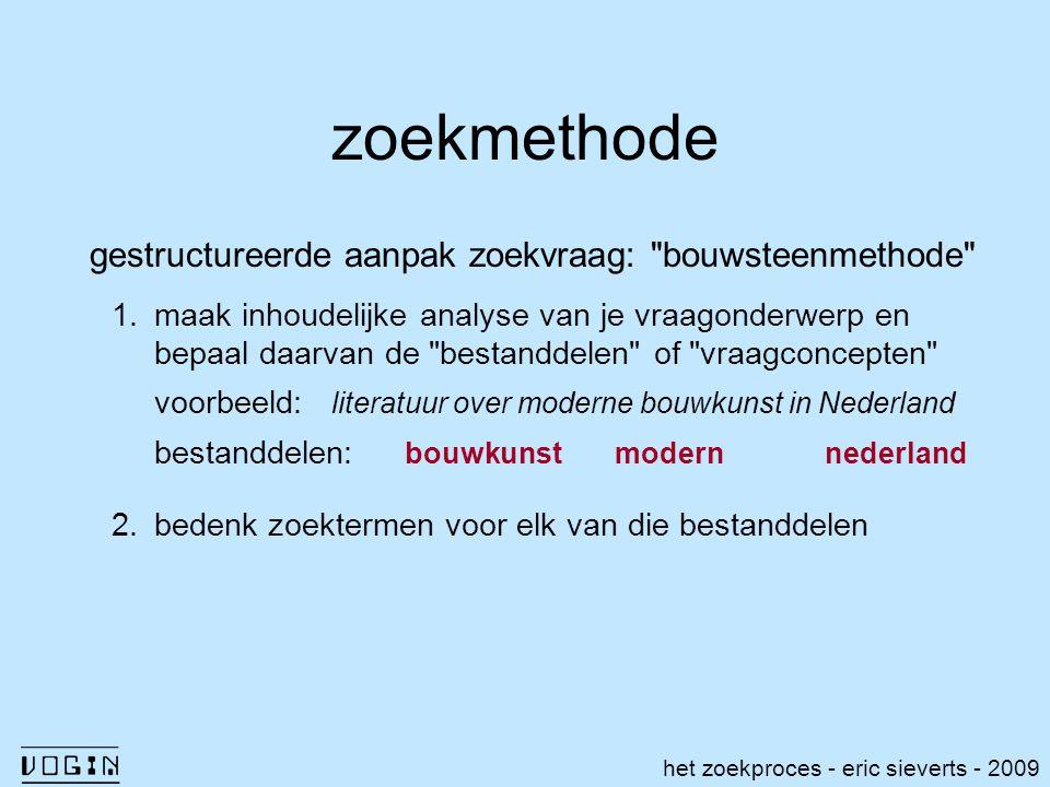 zoekmethode gestructureerde aanpak zoekvraag:
