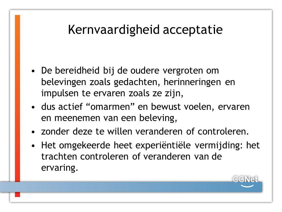 Bereidheid is een alternatief voor controle Waar het bij ACT om gaat wordt uitgedrukt in de naam: Acceptance (aanvaarding) en Commitment (toewijding), anders gezegd: Blijf erbij en ga verder Start waar je bent en ga naar waar je wil zijn