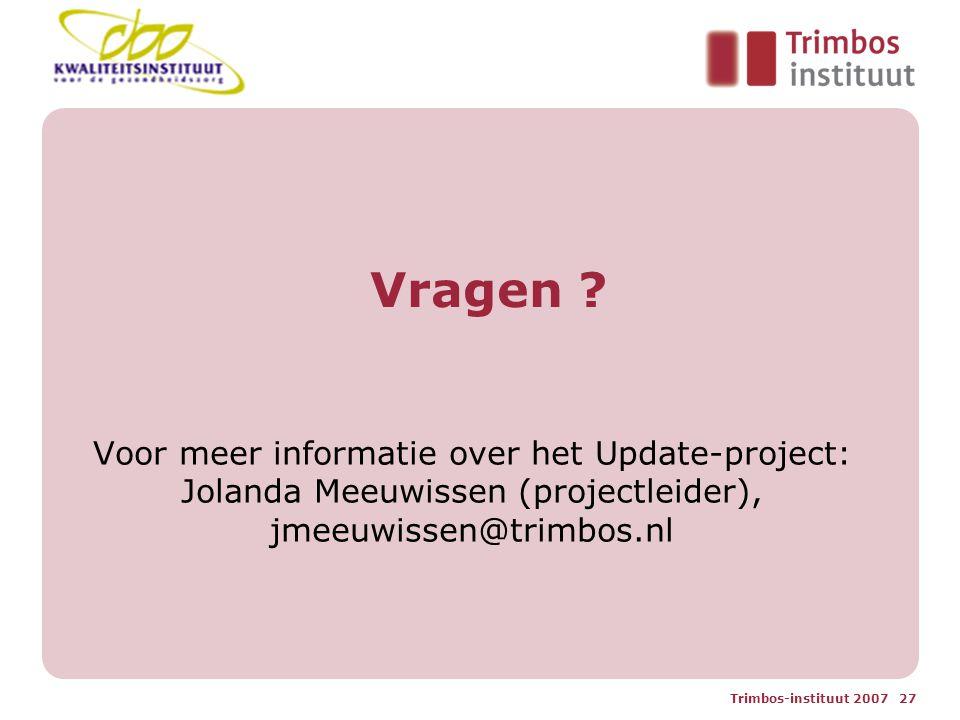 Trimbos-instituut 2007 27 Vragen .