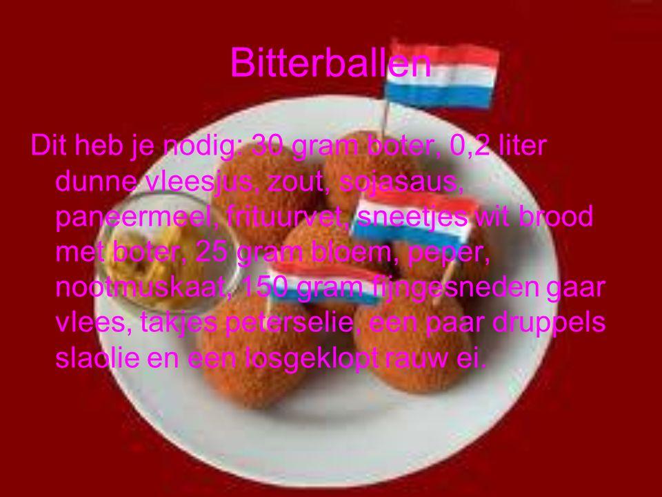 Bitterballen Dit heb je nodig: 30 gram boter, 0,2 liter dunne vleesjus, zout, sojasaus, paneermeel, frituurvet, sneetjes wit brood met boter, 25 gram