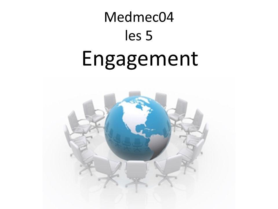 Medmec04 les 5 Engagement