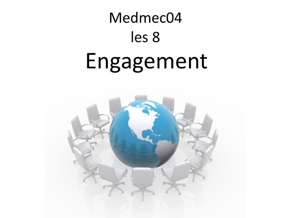 Medmec04 les 8 Engagement