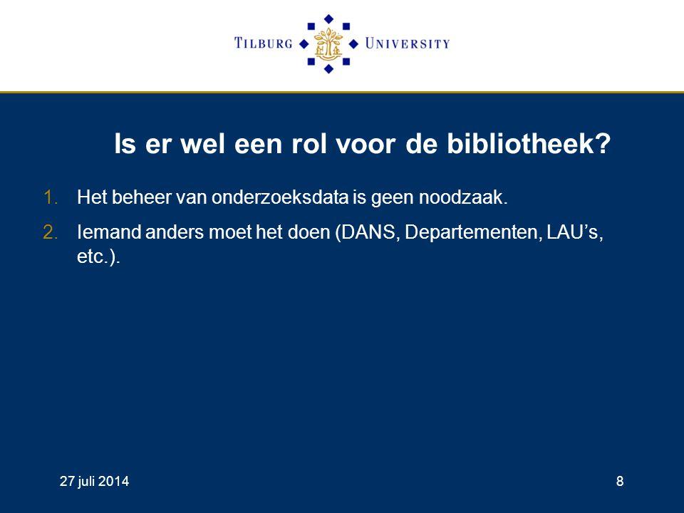 27 juli 20148 Is er wel een rol voor de bibliotheek.