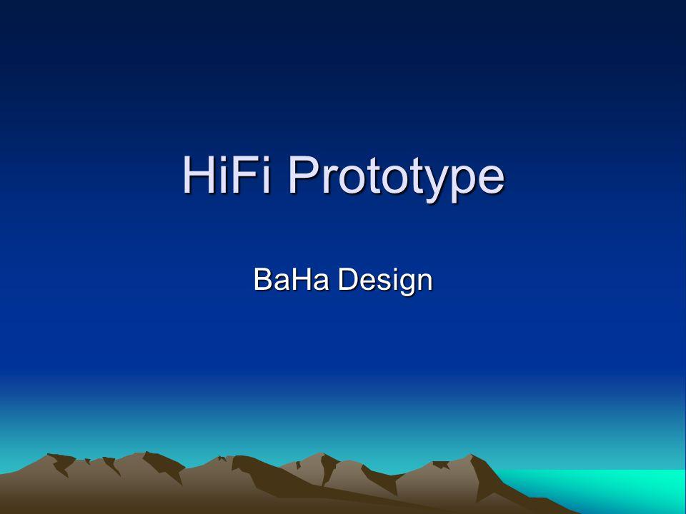 HiFi Prototype BaHa Design