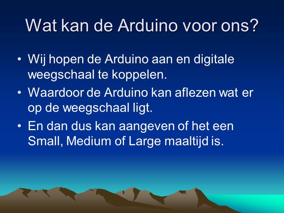 Wat kan de Arduino voor ons? Wij hopen de Arduino aan en digitale weegschaal te koppelen. Waardoor de Arduino kan aflezen wat er op de weegschaal ligt