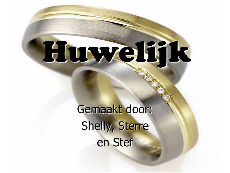 Huwelijk Gemaakt door: Shelly, Sterre en Stef