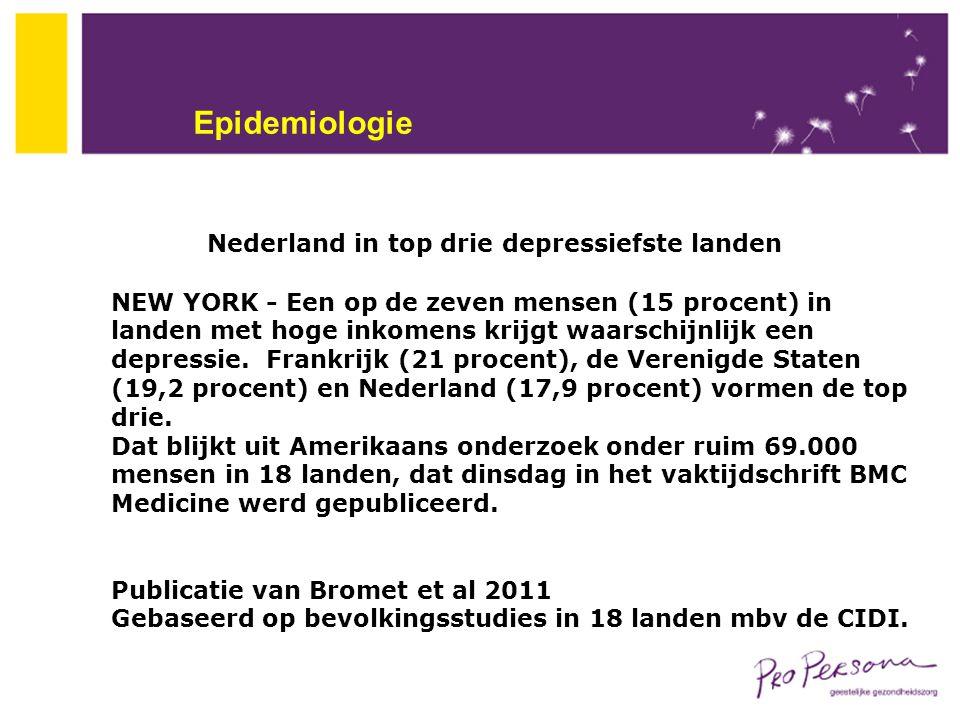 Epidemiologie Nederland in top drie depressiefste landen NEW YORK - Een op de zeven mensen (15 procent) in landen met hoge inkomens krijgt waarschijnl