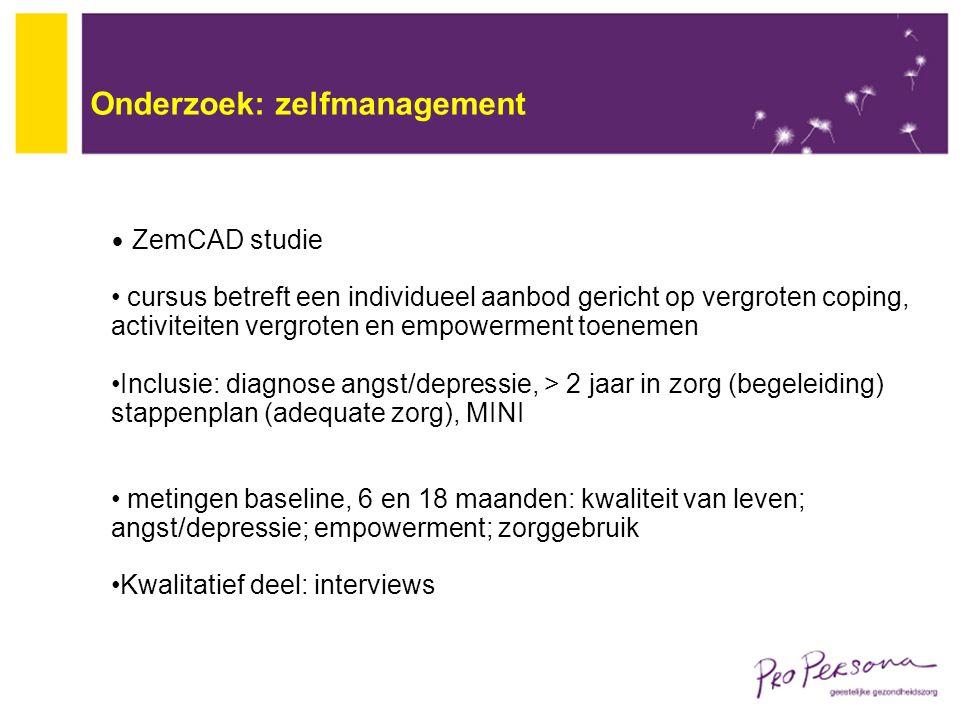 Onderzoek: zelfmanagement ZemCAD studie cursus betreft een individueel aanbod gericht op vergroten coping, activiteiten vergroten en empowerment toene