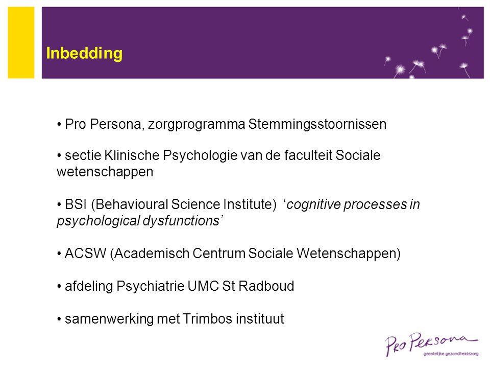 Inbedding Pro Persona, zorgprogramma Stemmingsstoornissen sectie Klinische Psychologie van de faculteit Sociale wetenschappen BSI (Behavioural Science