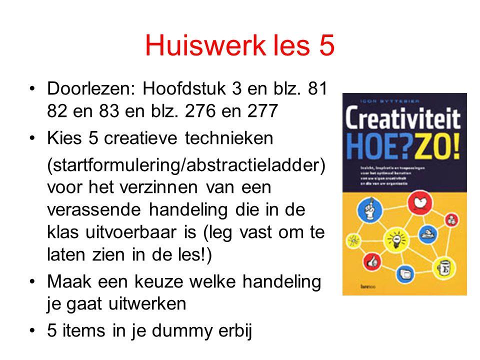 Huiswerk les 5 Doorlezen: Hoofdstuk 3 en blz.81 82 en 83 en blz.