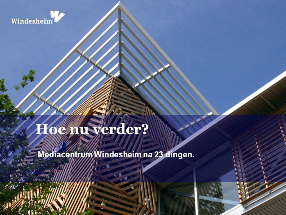 Mediacentrum Windesheim na 23 dingen. Hoe nu verder