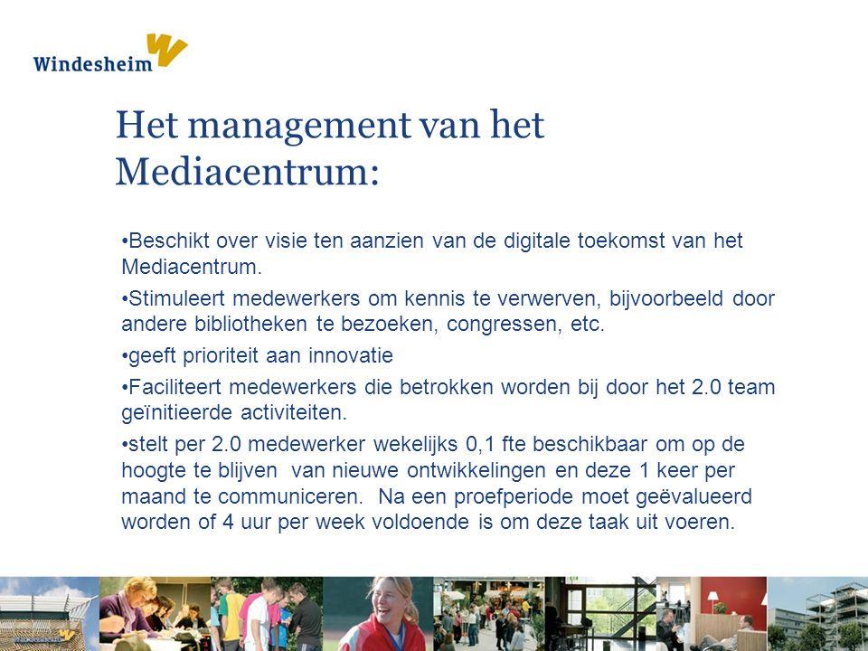 Het management van het Mediacentrum: Beschikt over visie ten aanzien van de digitale toekomst van het Mediacentrum.