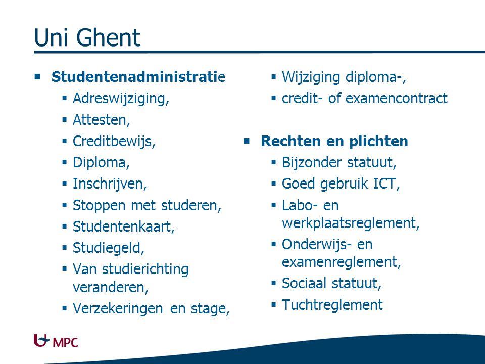 Uni Ghent  Studentenadministratie  Adreswijziging,  Attesten,  Creditbewijs,  Diploma,  Inschrijven,  Stoppen met studeren,  Studentenkaart, 
