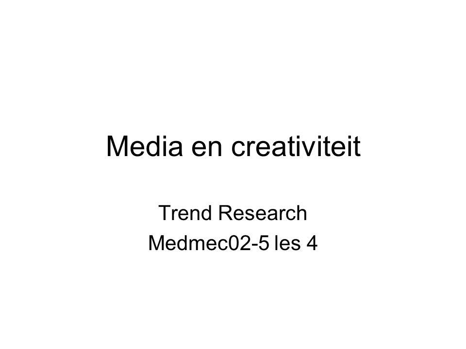 Media en creativiteit Trend Research Medmec02-5 les 4