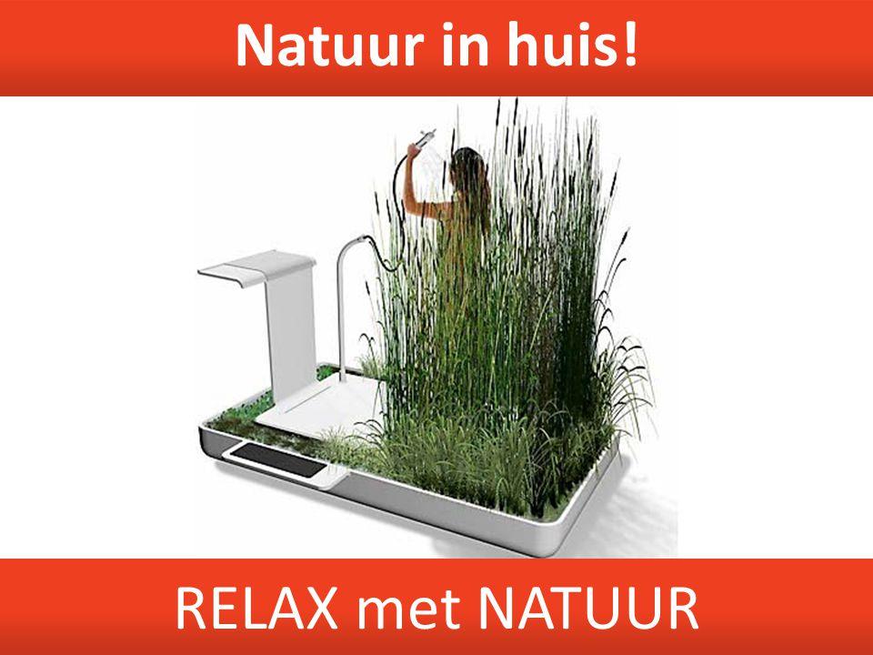 RELAX met NATUUR Natuur in huis!