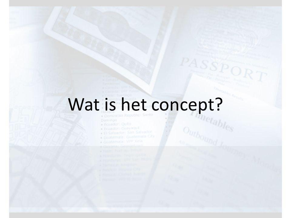 Wat is het concept?