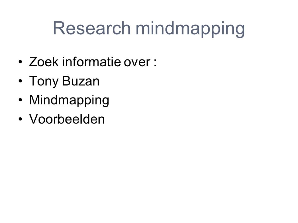 Research mindmapping Zoek informatie over : Tony Buzan Mindmapping Voorbeelden