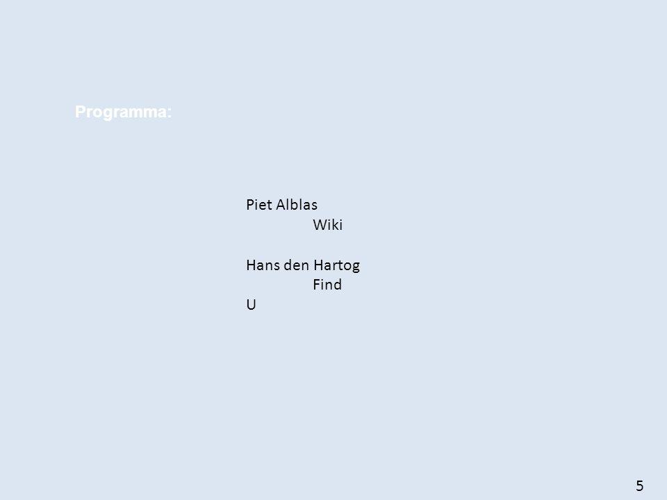 5 Programma: Piet Alblas Wiki Hans den Hartog Find U
