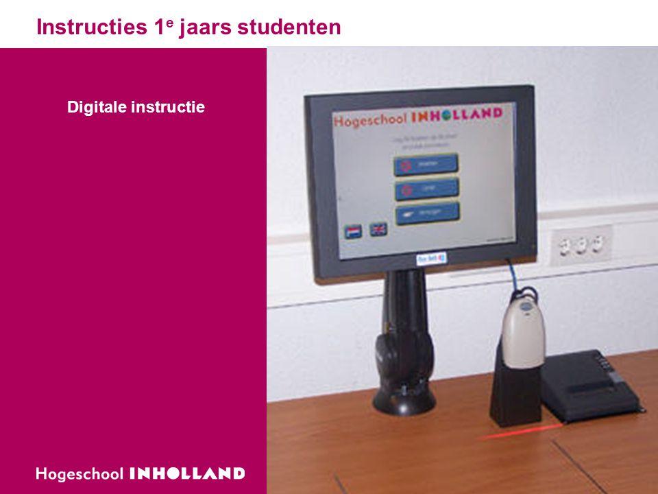 Instructies 1 e jaars studenten Digitale instructie