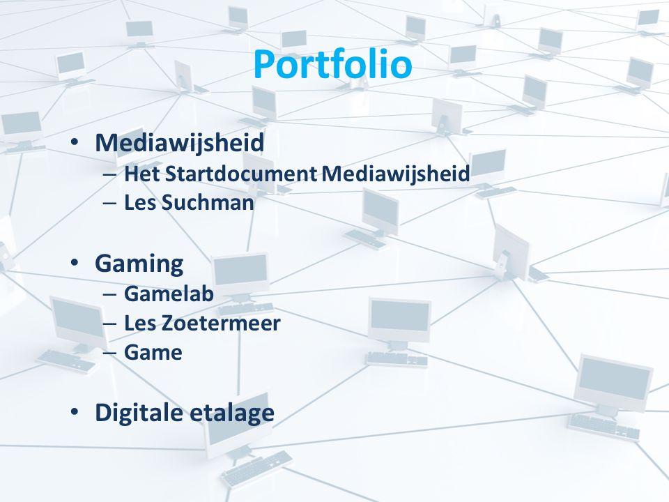 Portfolio Mediawijsheid – Het Startdocument Mediawijsheid – Les Suchman Gaming – Gamelab – Les Zoetermeer – Game Digitale etalage