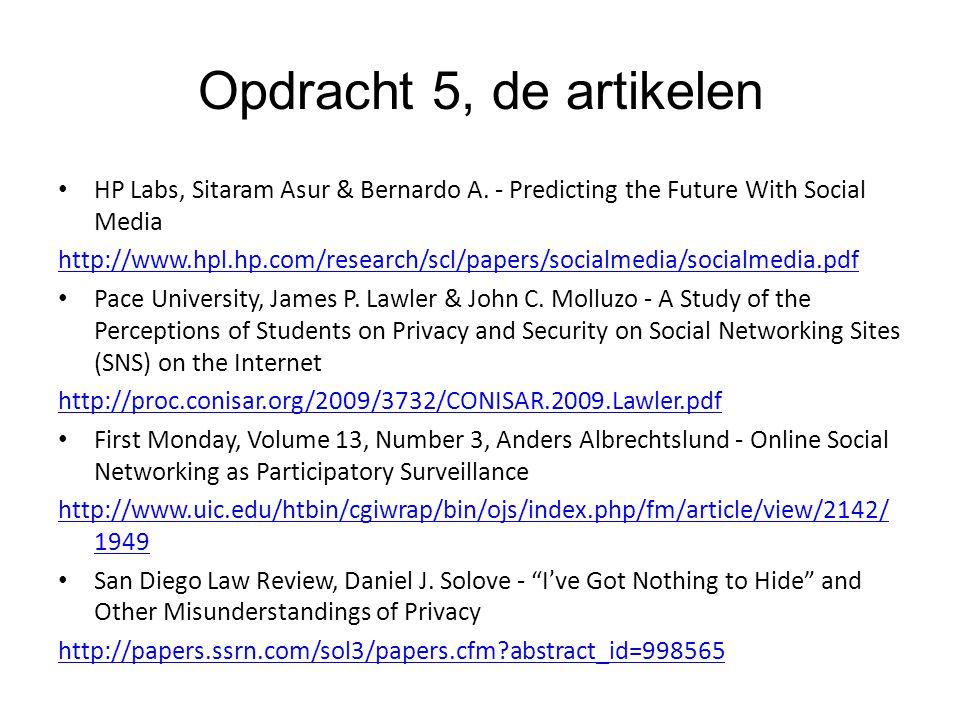 Opdracht 5, de artikelen HP Labs, Sitaram Asur & Bernardo A. - Predicting the Future With Social Media http://www.hpl.hp.com/research/scl/papers/socia