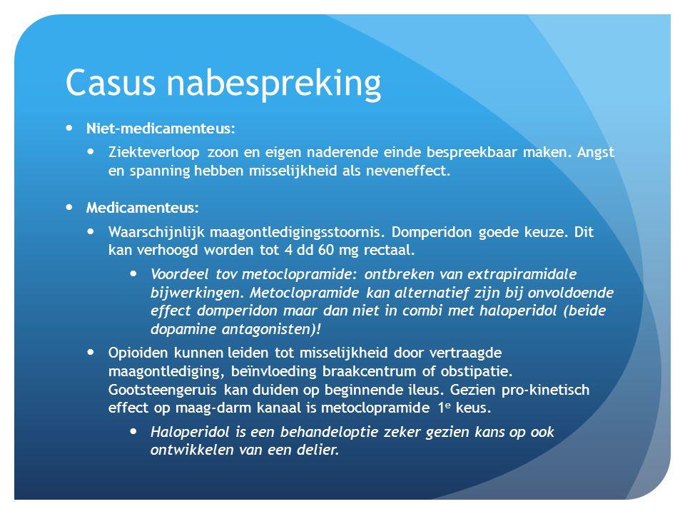 Casus nabespreking Niet-medicamenteus: Ziekteverloop zoon en eigen naderende einde bespreekbaar maken.