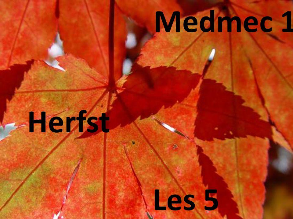 Medmec 1 Herfst Les 5
