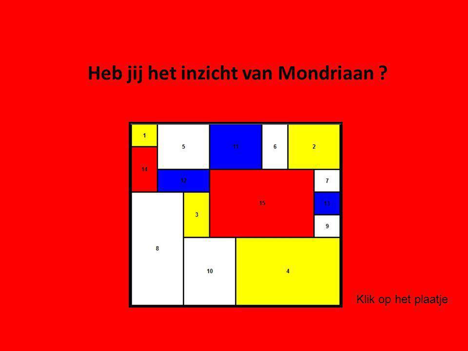 Heb jij het inzicht van Mondriaan ? Klik op het plaatje