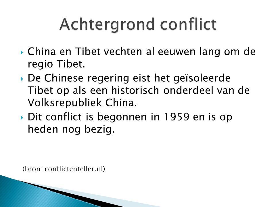  China en Tibet vechten al eeuwen lang om de regio Tibet.  De Chinese regering eist het geïsoleerde Tibet op als een historisch onderdeel van de Vol