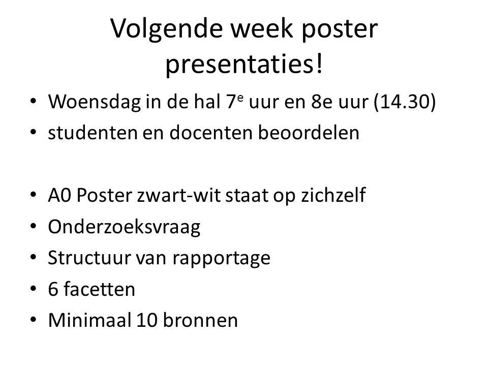 Volgende week poster presentaties.