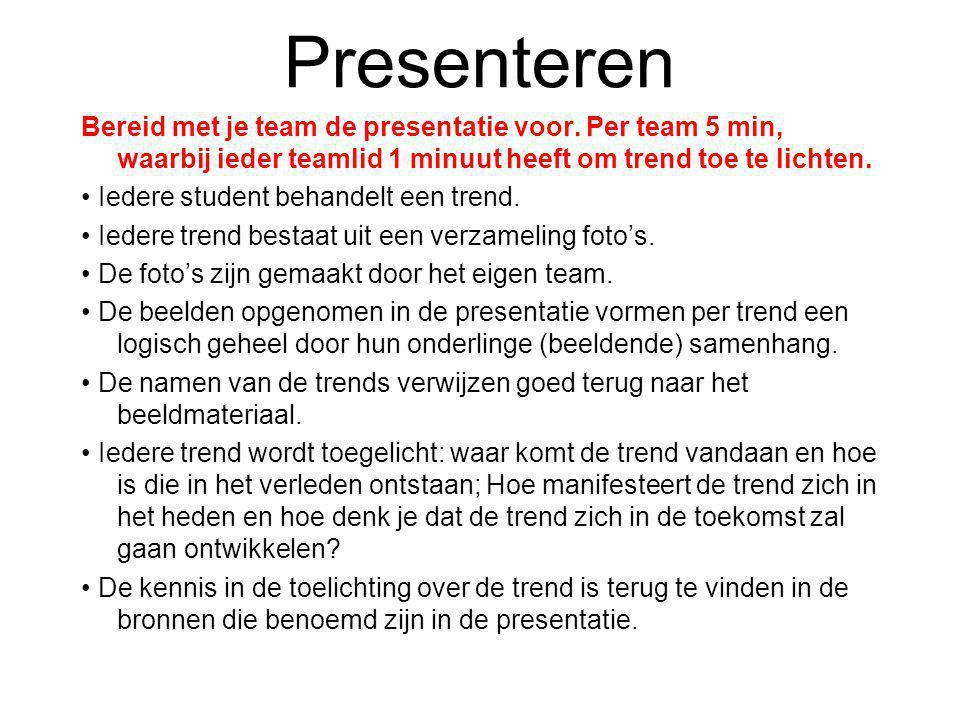 Presenteren Bereid met je team de presentatie voor.
