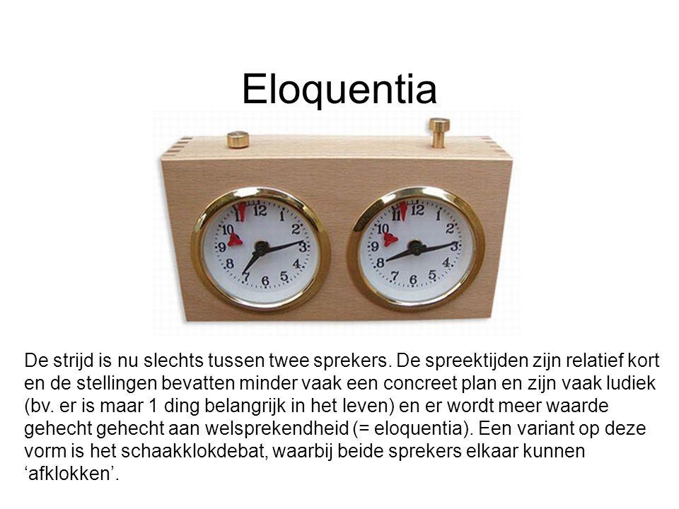 Eloquentia De strijd is nu slechts tussen twee sprekers. De spreektijden zijn relatief kort en de stellingen bevatten minder vaak een concreet plan en