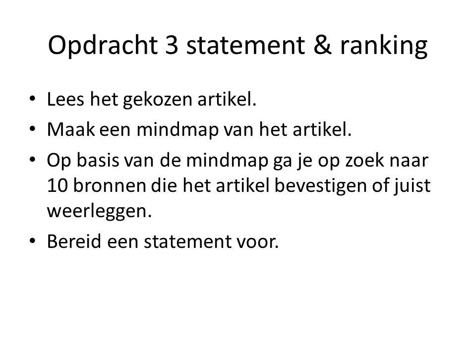 Opdracht 3 statement & ranking Lees het gekozen artikel.