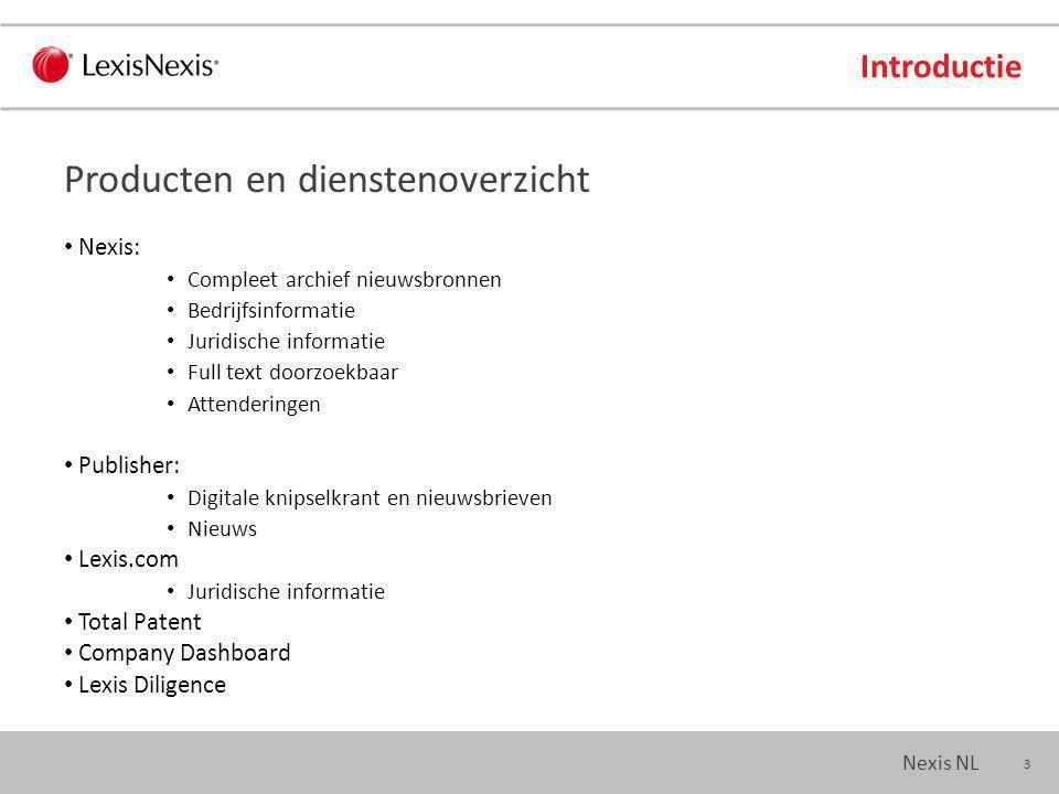 14 Nexis NL Nieuws Headline: titel headline(polderbaan) Hlead: titel en openingsparagraaf hlead(A9) Section: katern section(wetenschap) Byline: auteur byline(peijs) Aanvullende zoekcommando's - segmenten