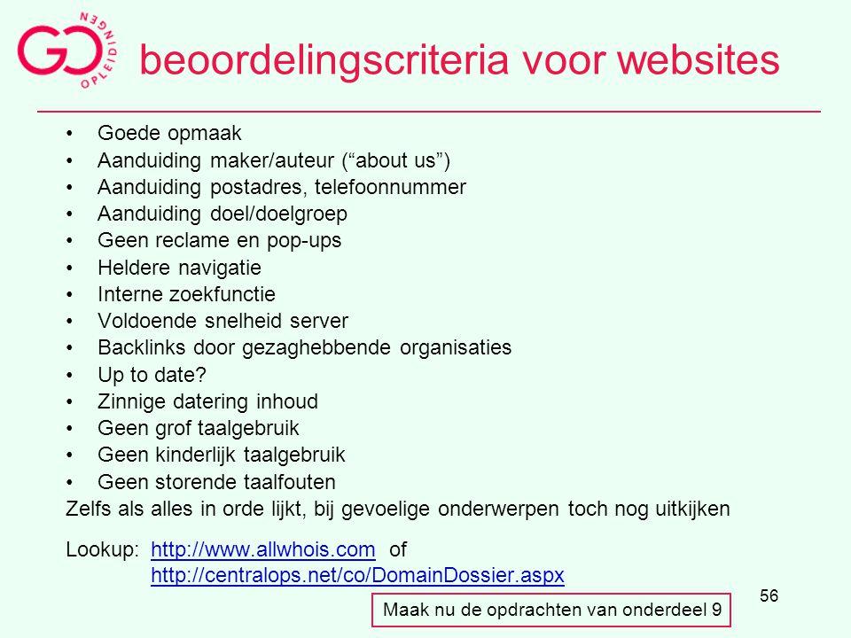 """56 beoordelingscriteria voor websites Goede opmaak Aanduiding maker/auteur (""""about us"""") Aanduiding postadres, telefoonnummer Aanduiding doel/doelgroep"""