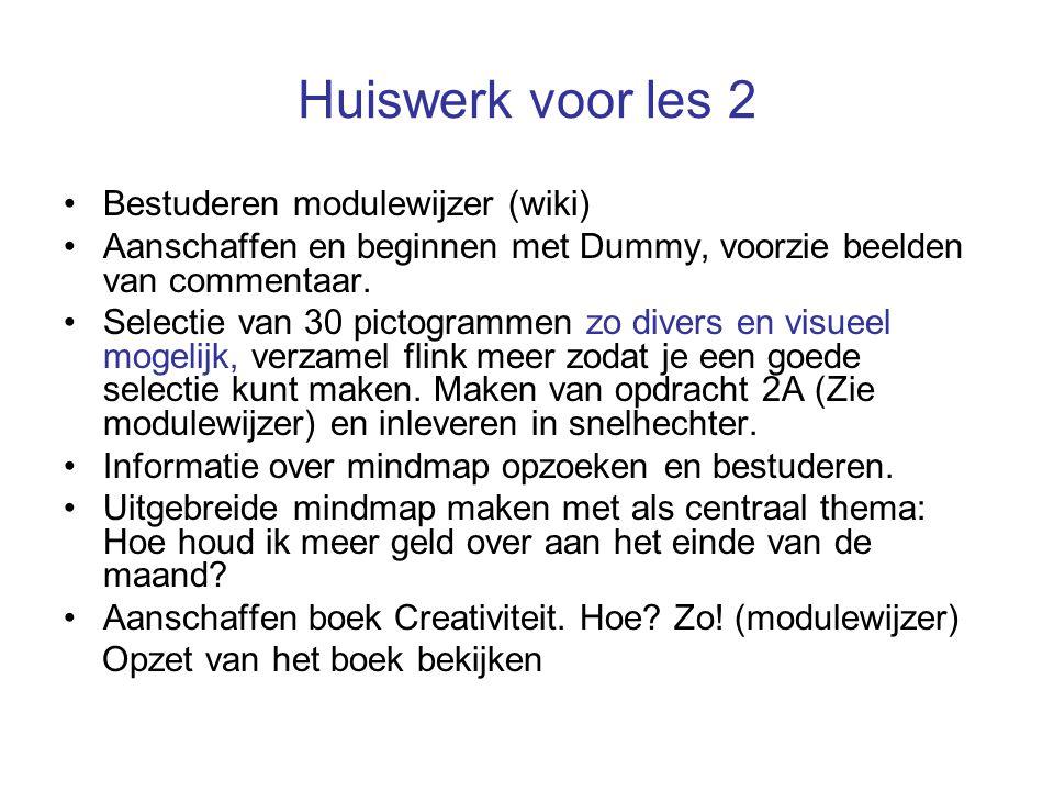 Huiswerk voor les 2 Bestuderen modulewijzer (wiki) Aanschaffen en beginnen met Dummy, voorzie beelden van commentaar.