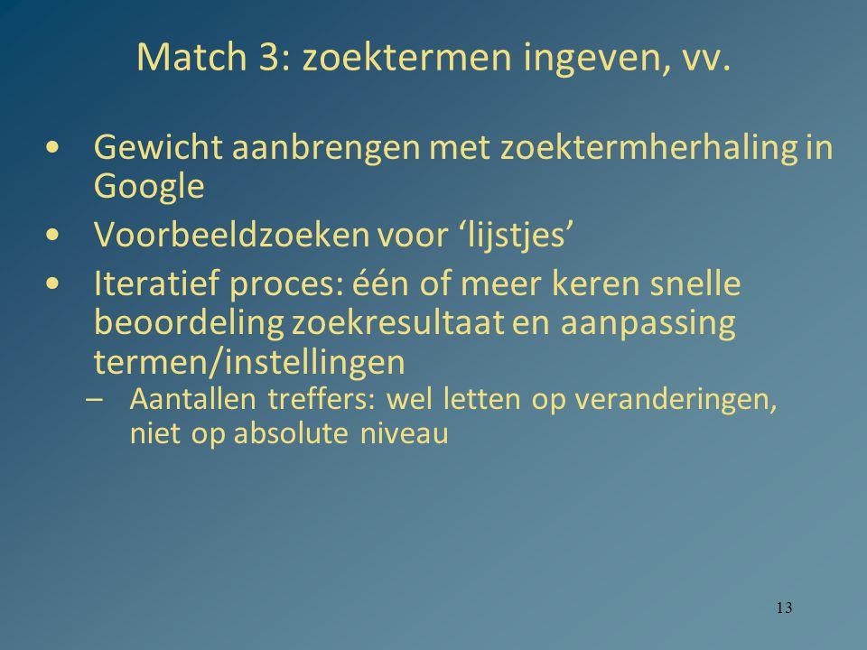 13 Match 3: zoektermen ingeven, vv.