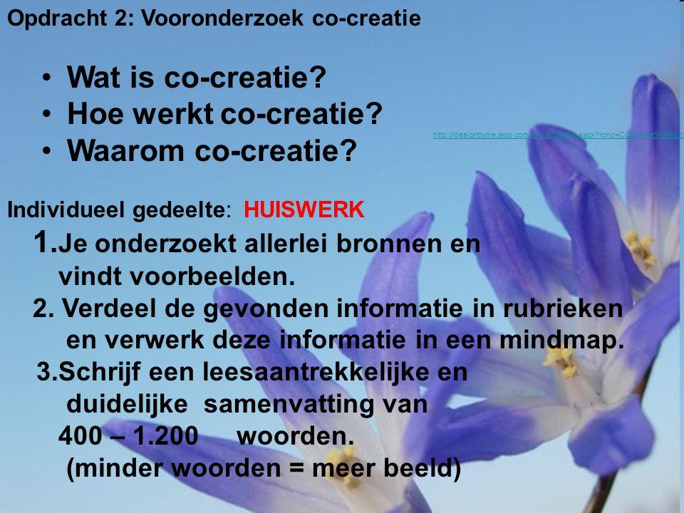 Opdracht 2: Vooronderzoek co-creatie Wat is co-creatie.