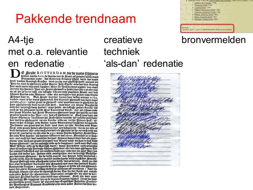 A4-tjecreatieve bronvermelden met o.a. relevantietechniek en redenatie'als-dan' redenatie Pakkende trendnaam