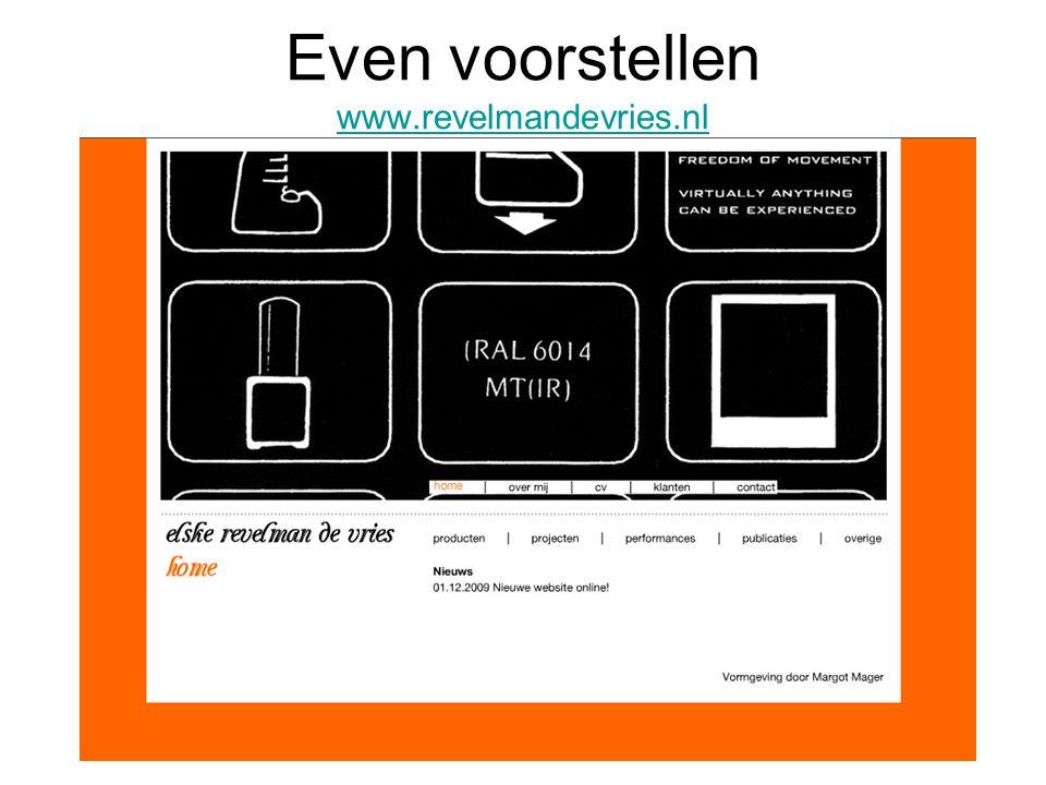 Even voorstellen www.revelmandevries.nl www.revelmandevries.nl
