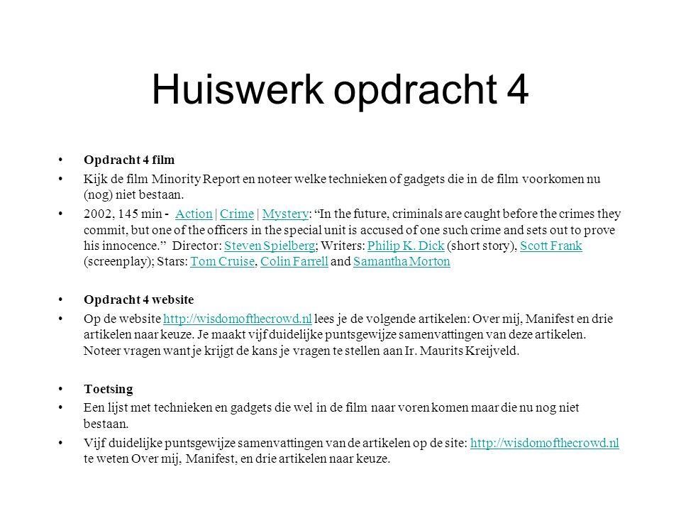 Huiswerk opdracht 4 Opdracht 4 film Kijk de film Minority Report en noteer welke technieken of gadgets die in de film voorkomen nu (nog) niet bestaan.