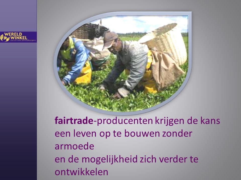 fairtrade producten worden gemaakt en verhandeld met respect voor mens en milieu