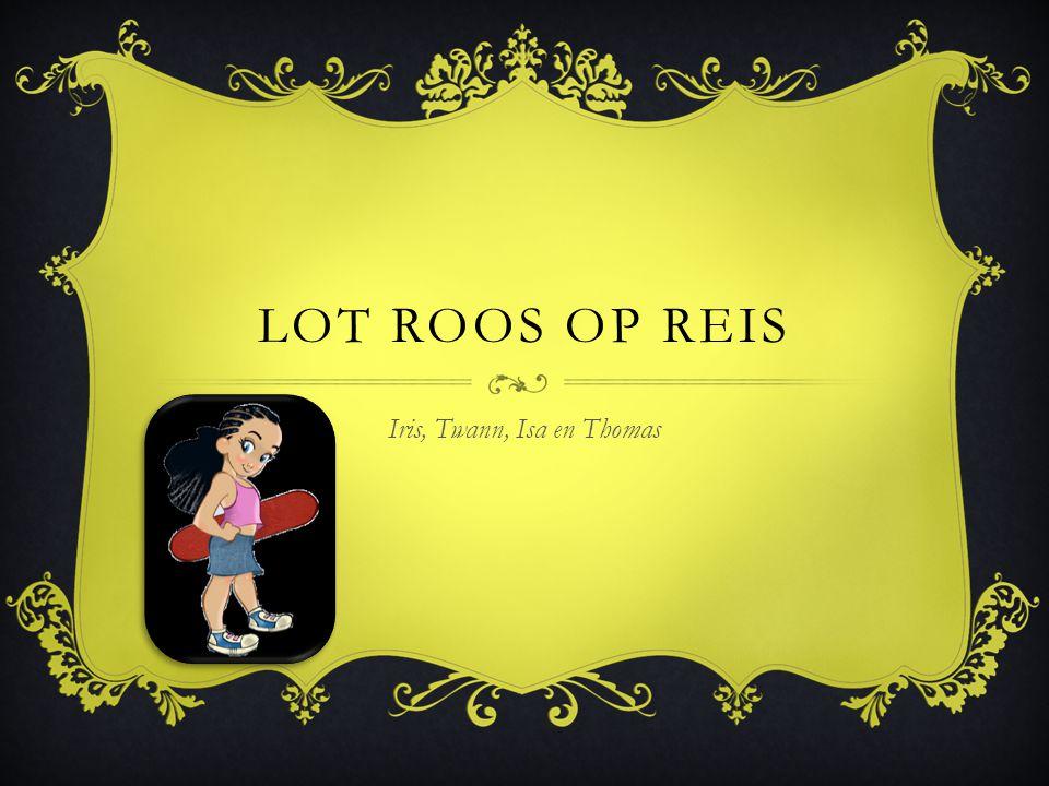 LOT ROOS OP REIS Iris, Twann, Isa en Thomas
