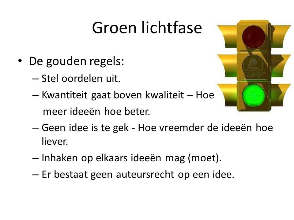 Groen lichtfase De gouden regels: – Stel oordelen uit.